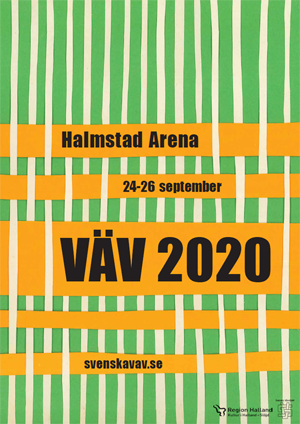Miniatyr av affisch med vävda pappersremsor och texten: Halmstad Arena, 24-26 septemer, VÄV 2020, svenskavav.se.