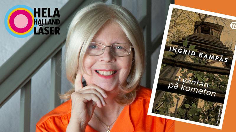 """Ingrid Kampås och omslagsbild från boken """"I väntan på kometen""""."""