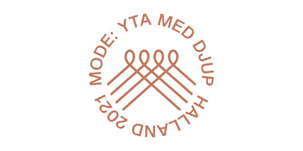 Symbol med texten Mode: Yta med djup, Halland 2021.